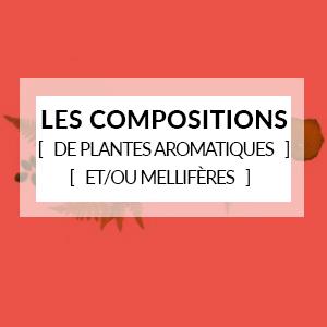 Les compositions de plantes aromatiques et/ou mellifères